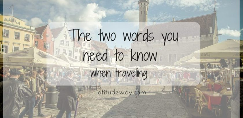 You only need two words | Latitude